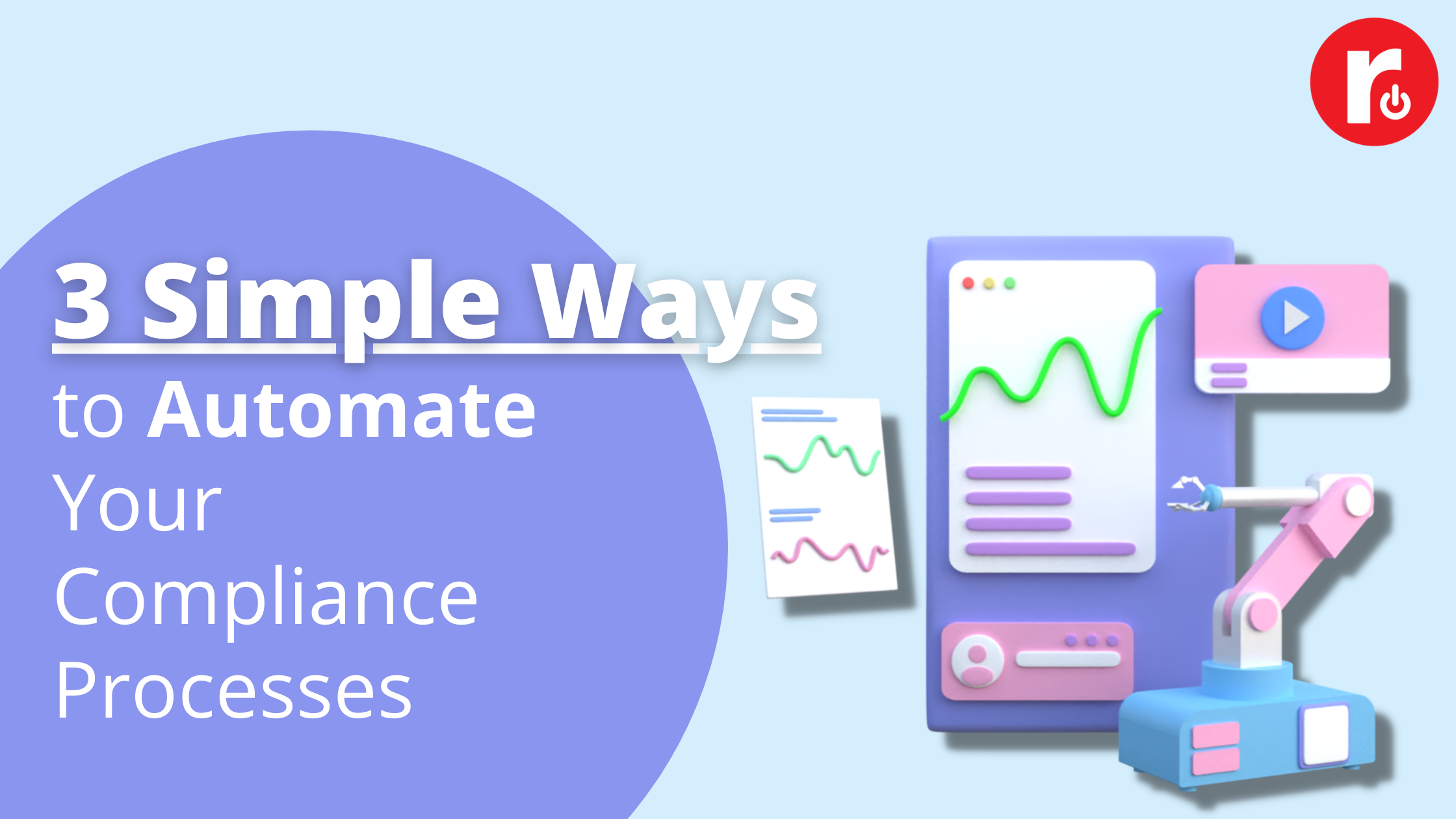 3 Ways to Automate Compliance