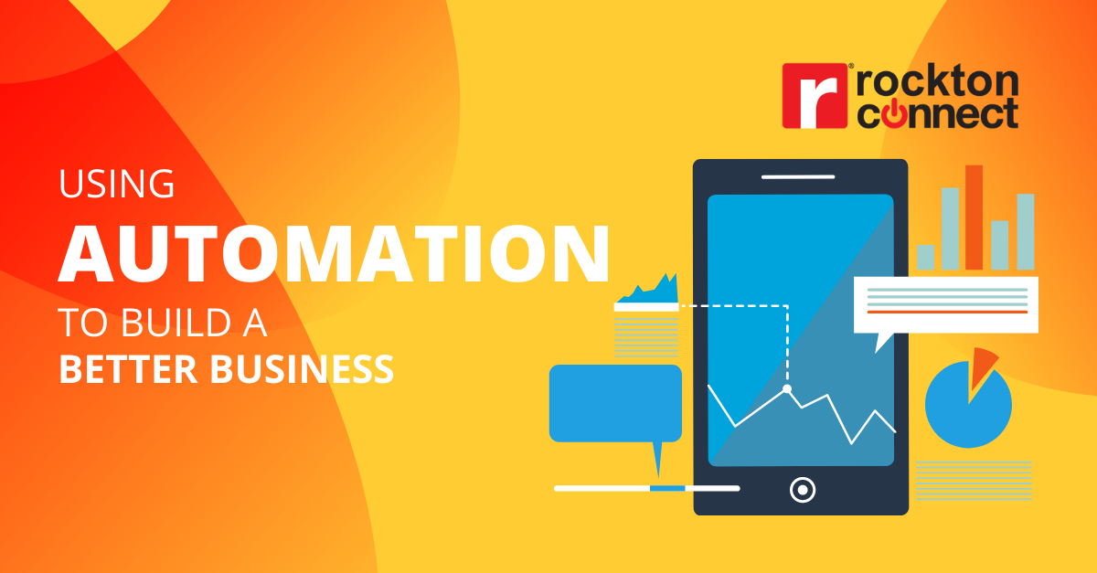 Using Automation to Build a Better Business