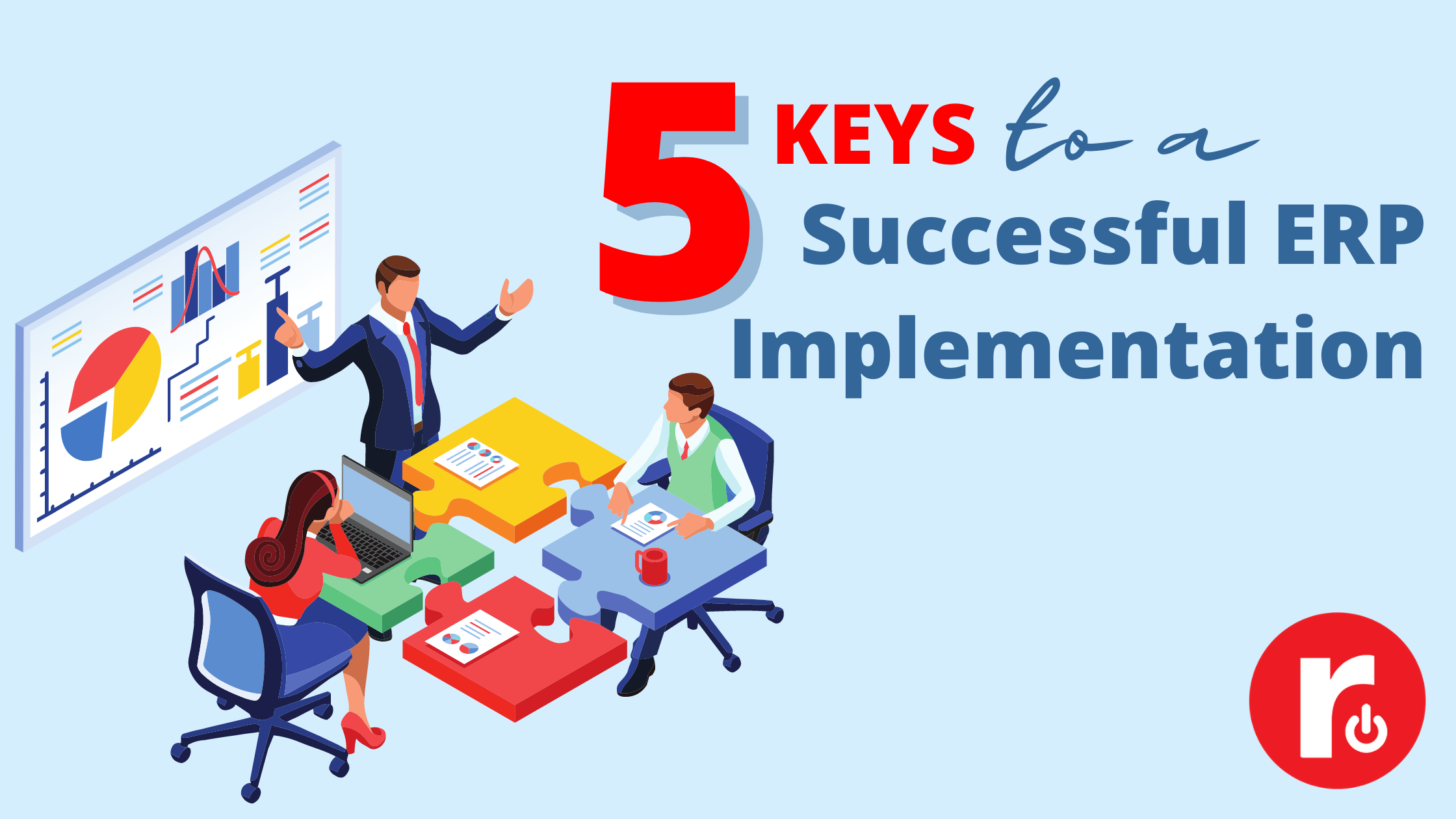 5 Keys to a Successful ERP Implementation