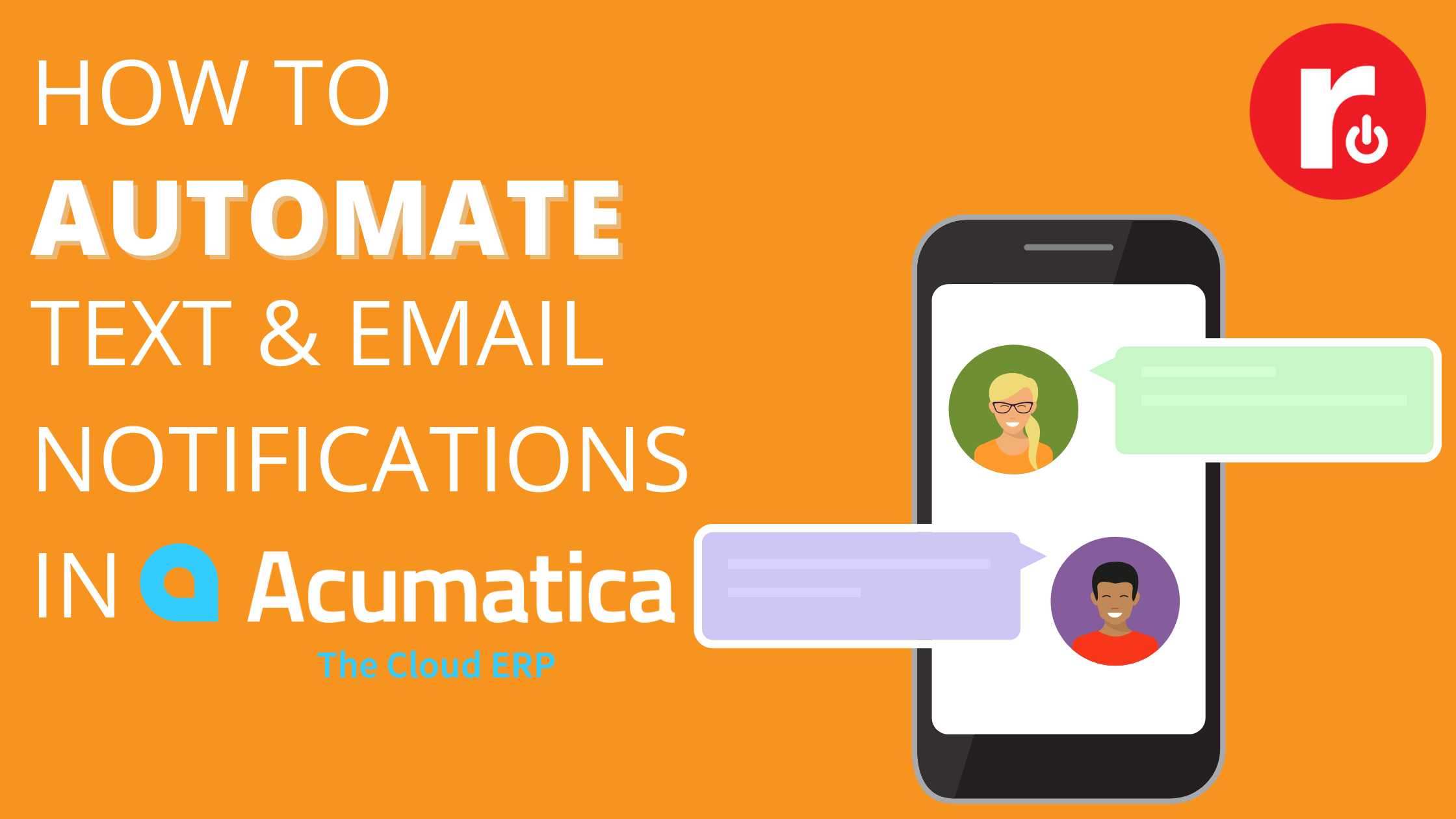 How to Automate Text and Email Notification in Acumatica