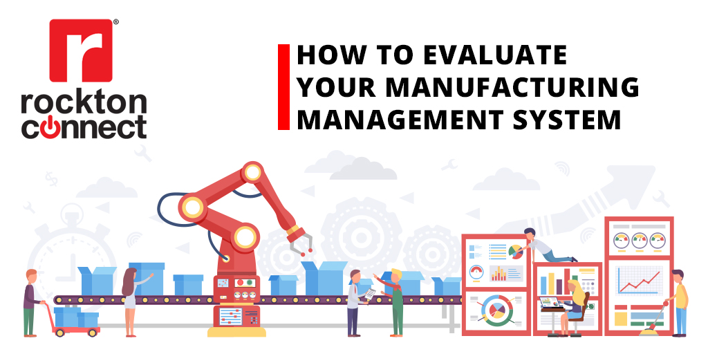How to Evaluate Your Manufacturing Management System